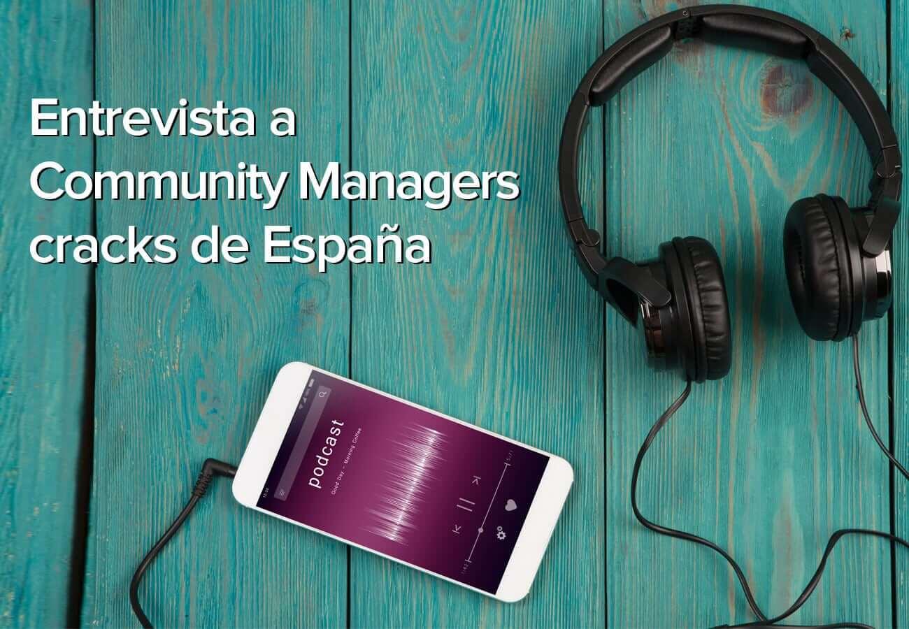 Podcast de Redes Sociales: Mejores Community Manager de España