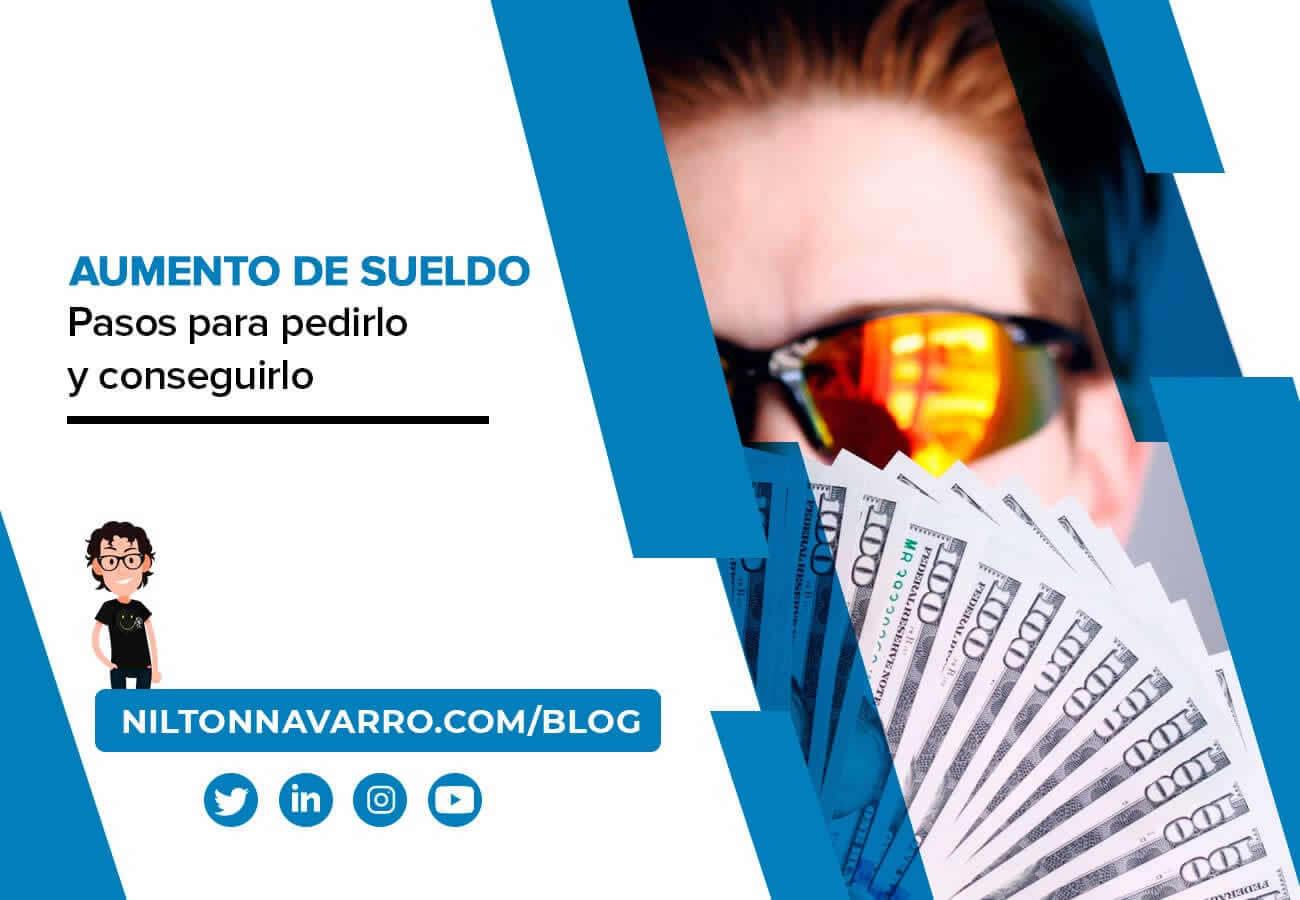 Nilton Navarro - Cómo pedir un aumento de sueldo y conseguirlo
