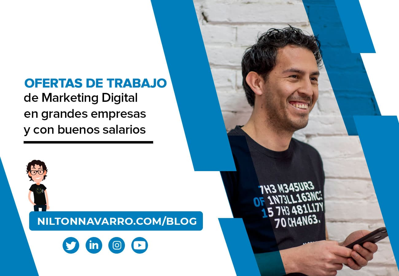 Nilton Navarro - Las mejores ofertas de trabajo de Marketing Digital en España: Red Bull, Amazon, Kahoot!, Wallapop, Typeform, Glovo..