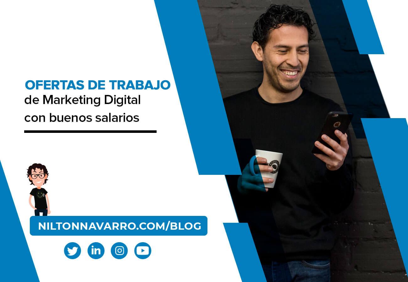 Nilton Navarro - Las mejores ofertas de empleo de Marketing Digital