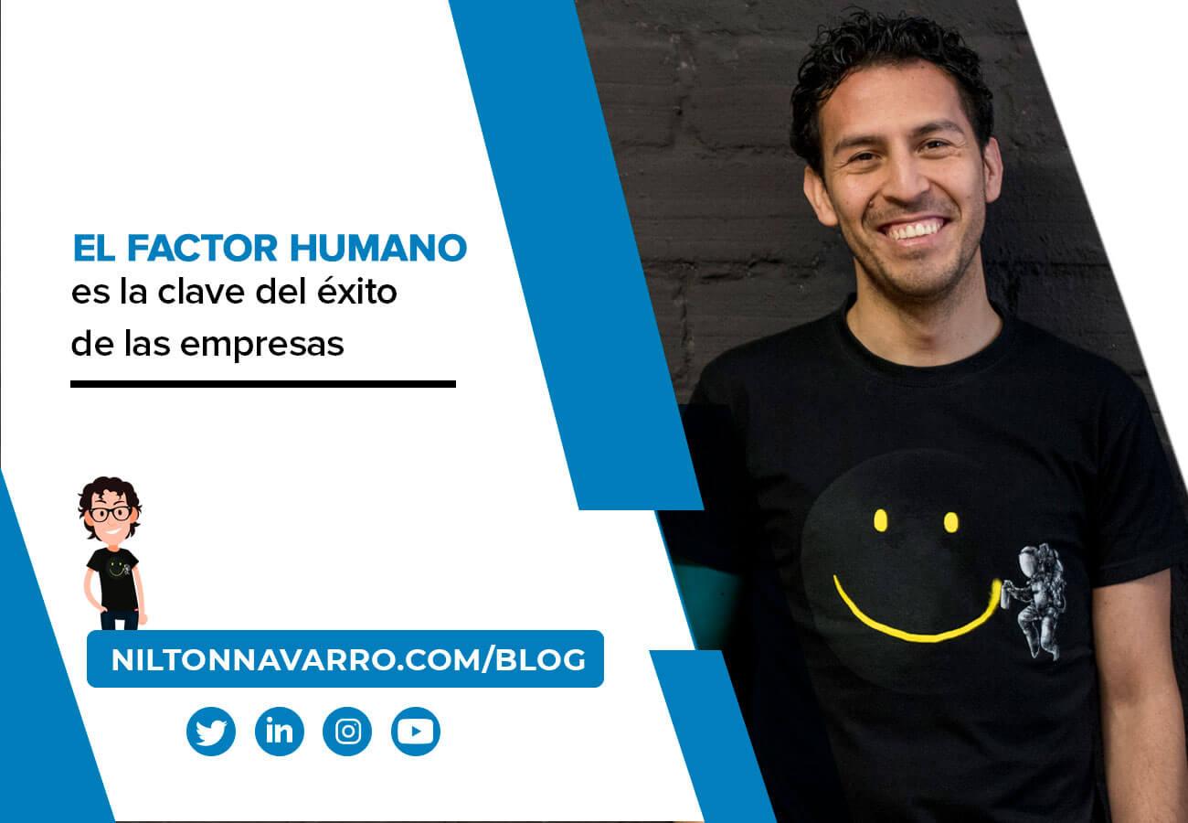 Nilton Navarro - El factor humano es la clave del éxito en las empresas