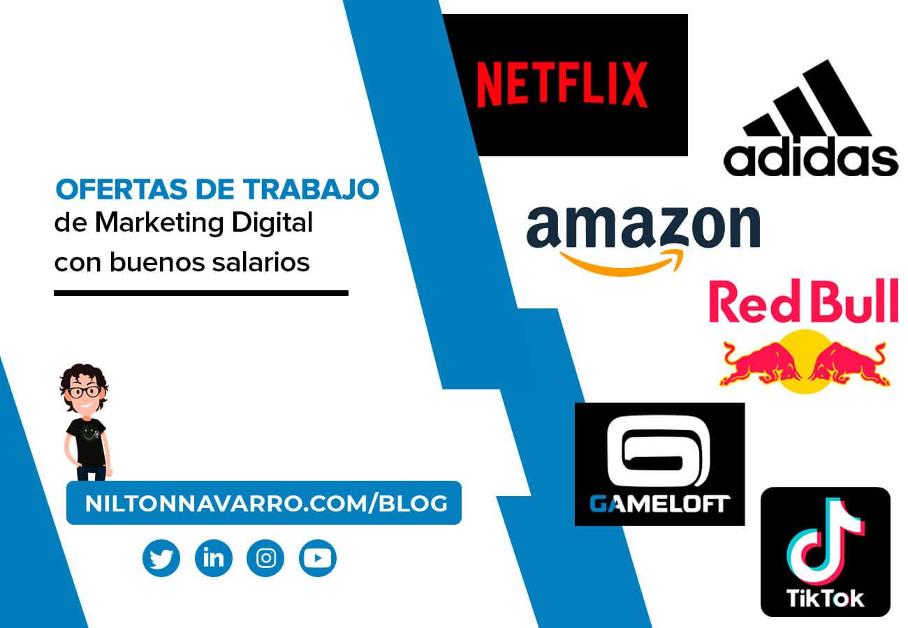 Nilton Navarro - Las mejores ofertas de trabajo de Marketing Digital
