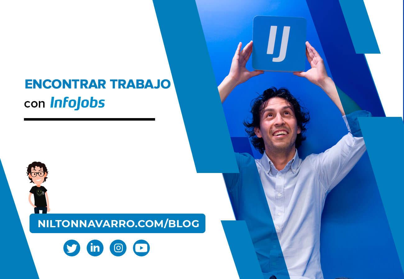 Nilton Navarro - Cómo encontrar trabajo con InfoJobs