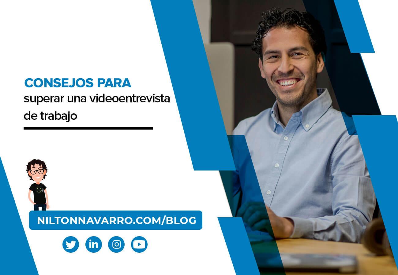 Nilton Navarro - Claves para superar una videoentrevista de empleo