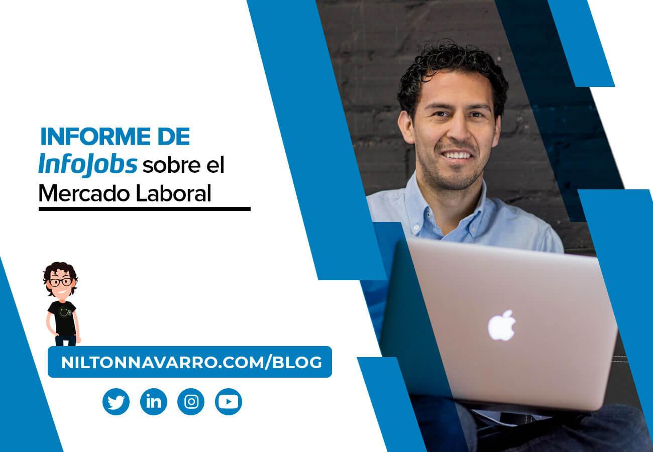 Nilton Navarro - Informe de InfoJobs del mercado laboral en España