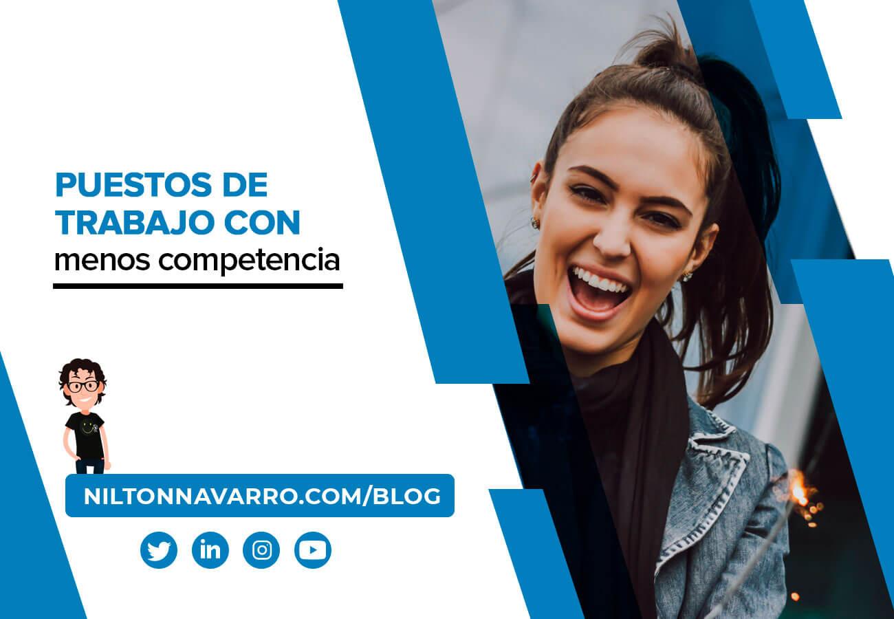Nilton Navarro - Los puestos de trabajo con menos competencia para conseguir un empleo