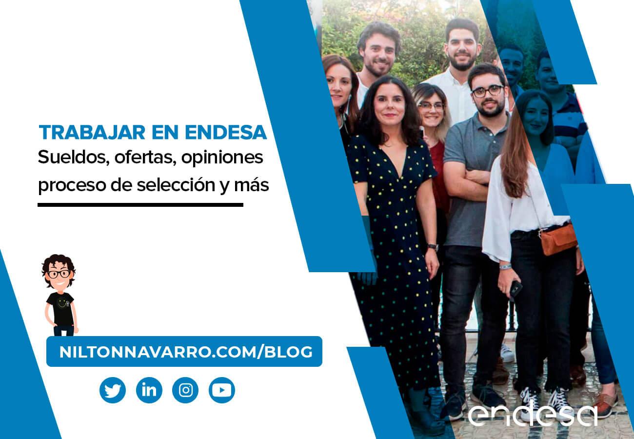 Nilton Navarro - ¿Te gustaría trabajar en Endesa? Conoce todos los beneficios