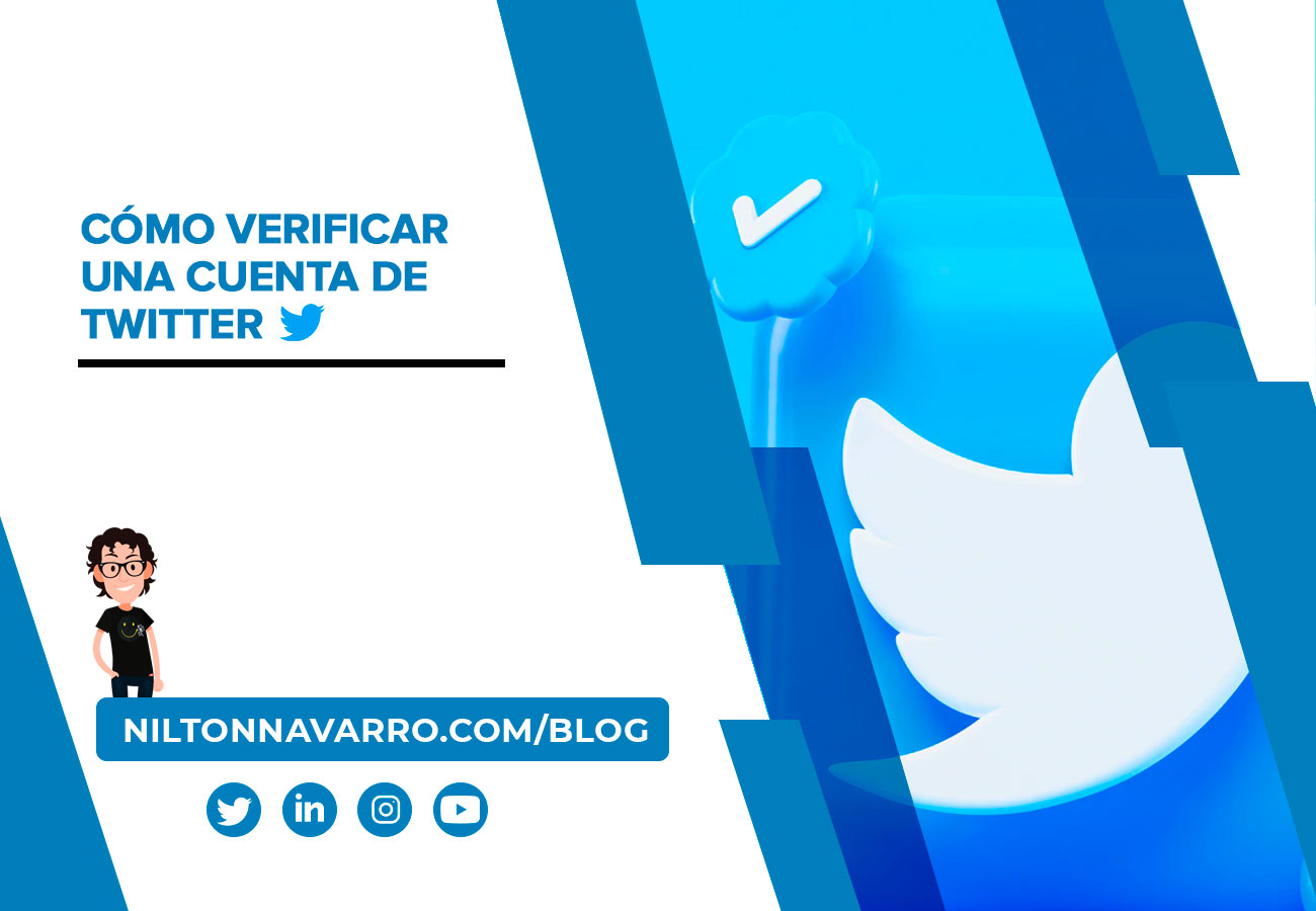Nilton Navarro - Cómo verificar una cuenta de Twitter | Guía paso a paso
