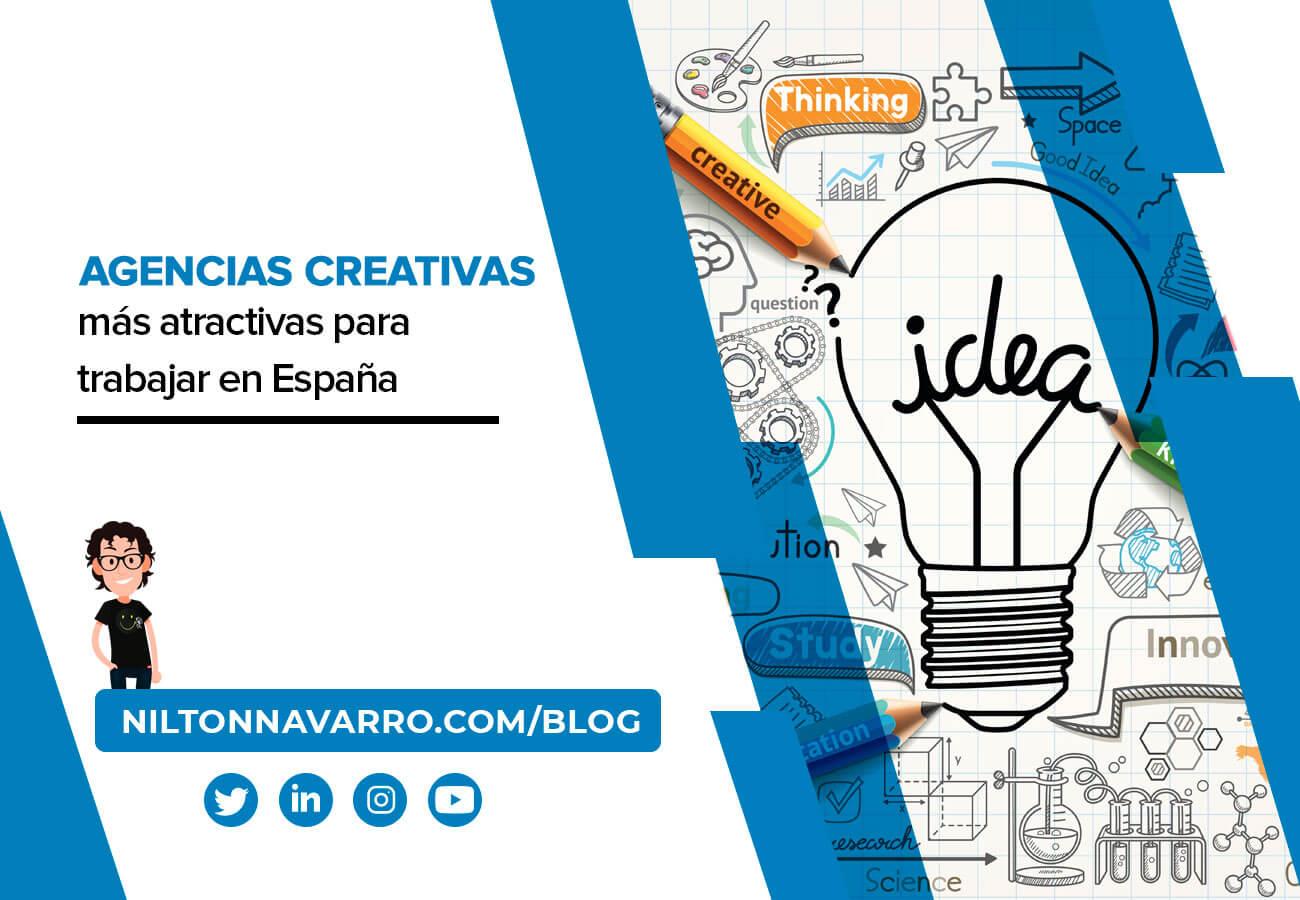 Nilton Navarro - Las agencias creativas más atractivas para trabajar en España