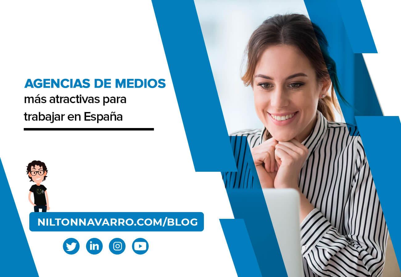 Nilton Navarro - Las mejores agencias de medios para trabajar en España