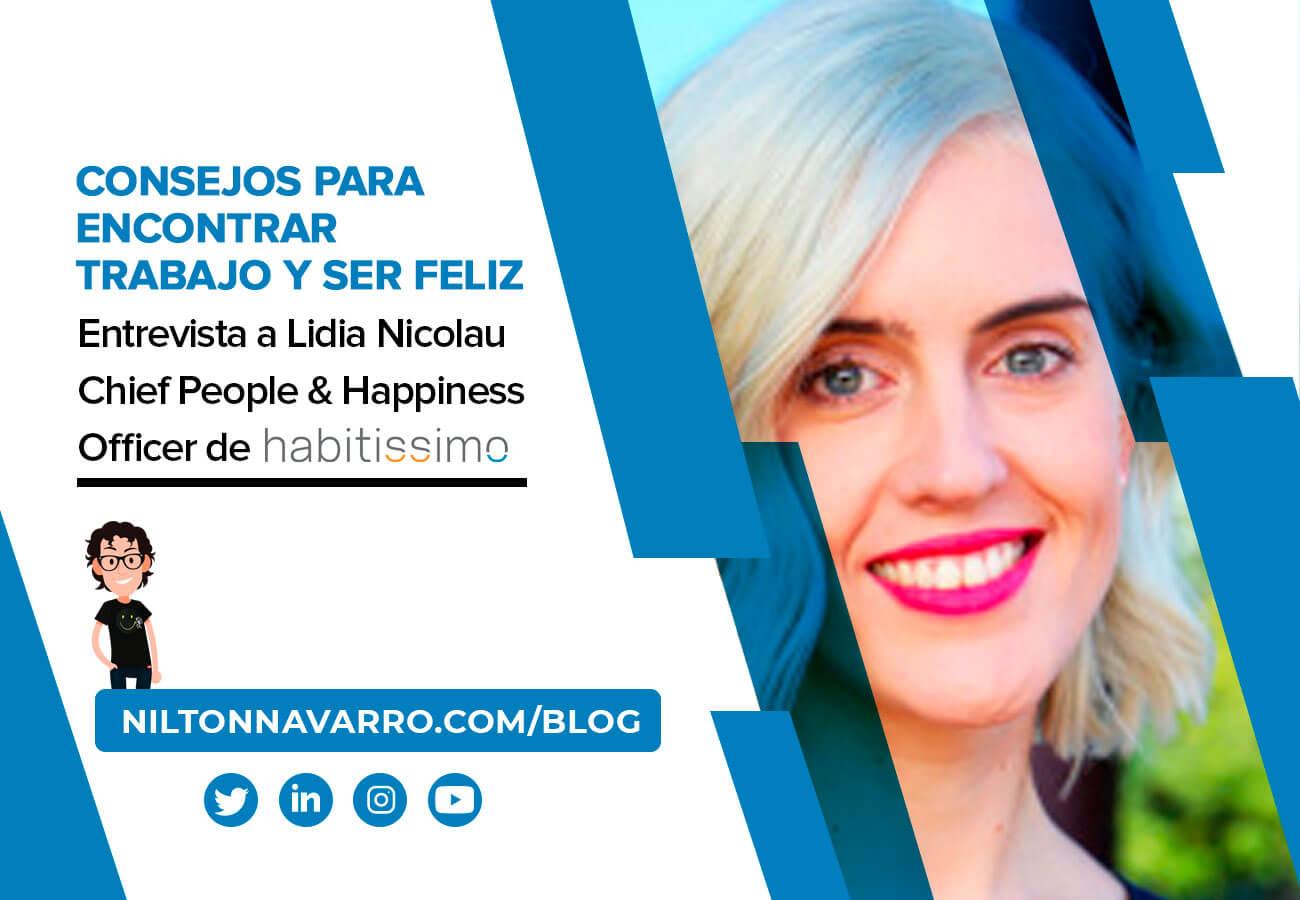 Consejos para encontrar trabajo: Lidia Nicolau, Chief People & Happiness Officer de Habitissimo