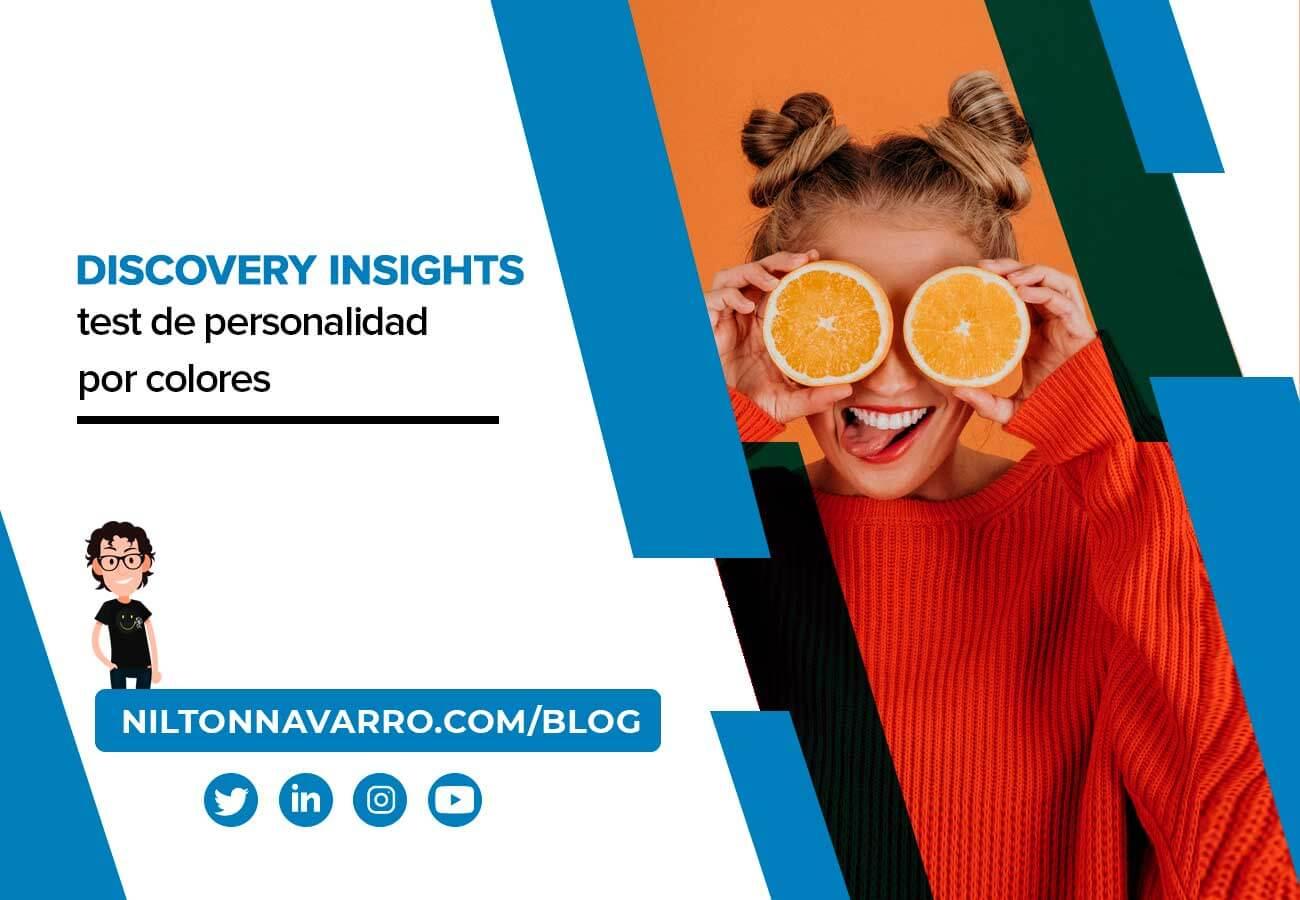 Nilton Navarro - Discovery Insights, qué es y para qué sirve el test de personalidad por colores