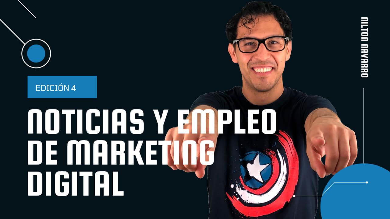 Nilton Navarro - Noticias y ofertas de trabajo de Marketing Digital | 4ª Edición